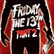 Friday the 13th Part 2 on Friday the 13th!-(10:30 show/ 10pm Gates) in the HAUNTED  Forest (sit-in screening) image