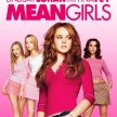 Mean Girls -   Side-Show Xperience  (8:45pm SHOW / 8pm GATES) image
