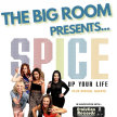 Spice Up Your Life (Tribute Band) + Special Guests. image
