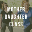 Mother & Daughter Self Defense Class image