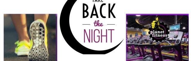 Take Back The Night - Indoor WALKATHON