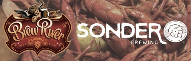 Sonder Brewing and Brew River Crawfish Boil