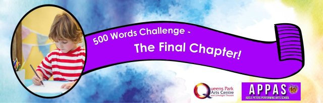 500 Words Challenge - The Final Chapter!