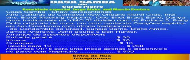 Casa Samba 2018 Fundraiser Featuring Neguinho Da Beija Flor