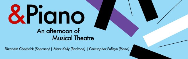 &Piano Event 1 - An Afternoon of Musical Theatre