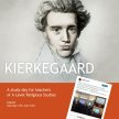 Kierkegaard: A study-day for teachers of A Level Religious Studies image