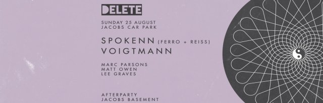 Delete presents Spokenn + Voigtmann