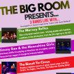 The Big Room - Three Bands Live image