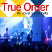 True Order - The UK's number 1 New Order Tribute Act image