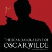 The Scandalous Love of Oscar Wilde image