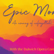 Epic Moments - Opera Gala - Dulwich image
