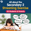 All About the Sec 2 Streaming Exercise @ MS West Campus image