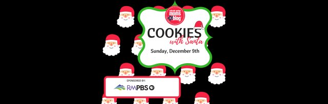 Buy Tickets For Cookies With Santa At Rocky Mountain Pbs Sun 9