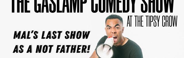 Mal Hall presents The Gaslamp Comedy Show