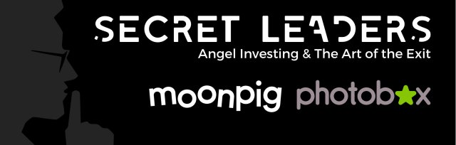 Secret Leaders Live: Angel investing & the art of the exit with the founders of Moonpig & Photobox