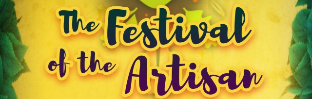 The Festival of the Artisan - Mini Fest