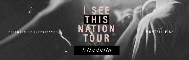 I See This Nation Tour - Ulladulla