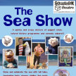 The Sea Show.  Squashbox Theatre image