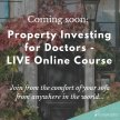 Property Investing for Doctors (Foundation Course) LIVE ONLINE! image