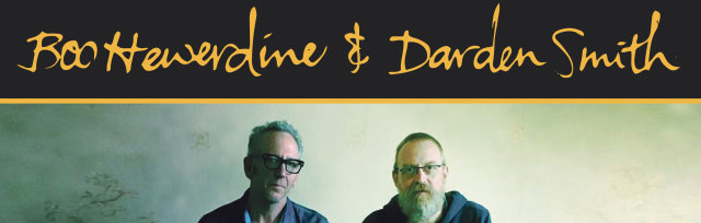 Boo Hewerdine and Darden Smith - Evidence 30th Anniversary Tour.