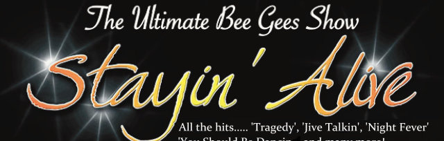 The Bee Gees No1 tribute band Stayin' Alive