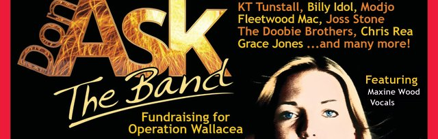Don't Ask The Band - Fundraising for Operation Wallacea