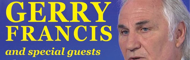 An evening with Gerry Francis & Special Friends