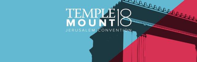 TEMPLE MOUNT JERUSALEM CONVENTION 2018