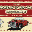 The Drive-in Comedy Tour!  At the Drive-in! (6:15 Show/5:45 Gates) ***///*** image