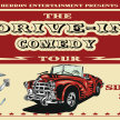 The Drive-in Comedy Tour!  At the Drive-in! (6:30pm Show/6pm Gates) ***///*** image