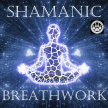 Shamanic Breathwork - Small Group image