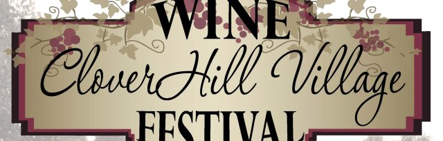 Clover Hill Village Wine Festival