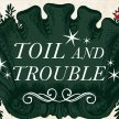 Toil & Trouble: a compact Yule kit image
