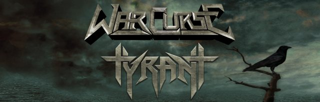 War Curse + Tyrant at The Way Out Club | May 17th