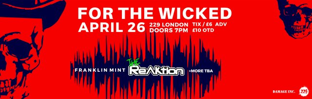 The ReAktion Live @ 229 London | Rock Night For The Wicked
