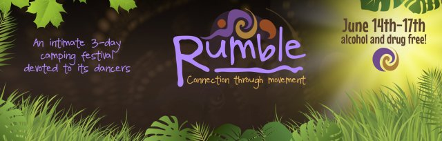 Rumble - A festival devoted to it's dancers