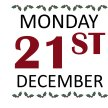 MONDAY 21ST DECEMBER image