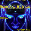 Exalted Beings Seminar:  Who Controls the Universe? image