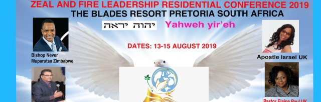 ZEAL AND FIRE RESIDENTIAL CONFERENCE PRETORIA