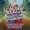 Wet Hot American Summer  (11:20pm Show/10:55pm Gates)- (*CSPS) image