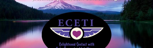 2018 ECETI Experience Multi-Dimensional Star Nation Contact - Ashland, OR