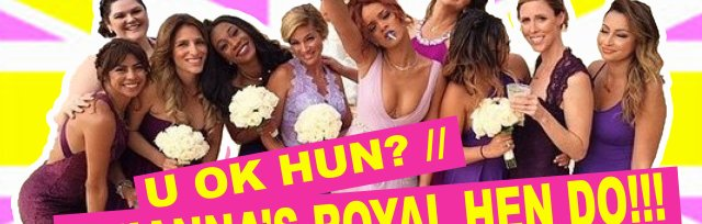 U Ok Hun? Rihanna's Royal Hen Do!