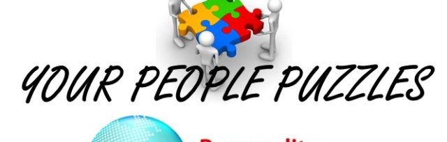 Piecing Together Your People Puzzles; A Foundation for Applying The DISC Model of Human Behavior