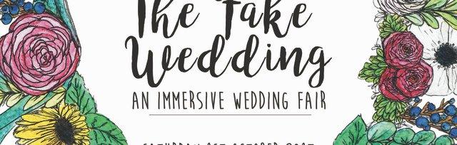 The Fake Wedding (Immersive wedding fair)