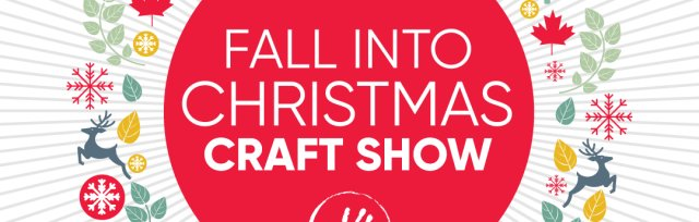 Medicine Hat Fall Into Christmas Craft Show