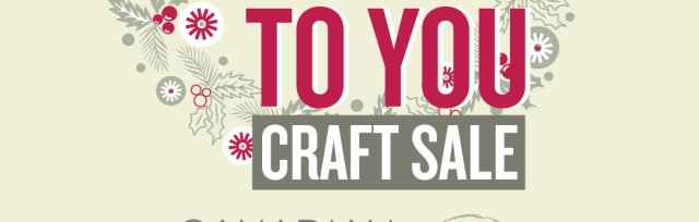 Saskatoon Our Best To You Art & Craft Sale
