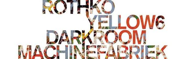CHAMPION VERSION presents Edition 1: Rothko, Yellow6, Darkroom and Machinefabriek