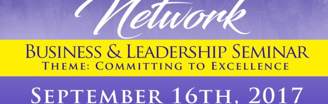 "Business & Leadership Seminar - ""Committing to Excellence"""