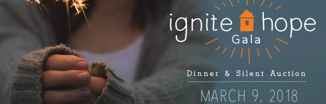 Ignite Hope GALA; Pathway to Our Home