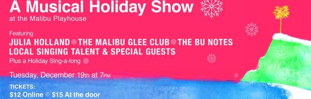 A Musical Holiday Show at the Malibu Playhouse